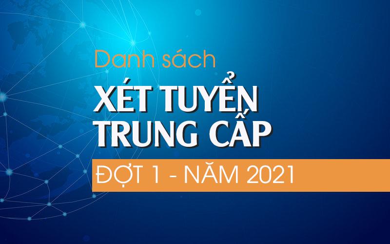 Xet Tuyen Trung Cap Dot 1 2021